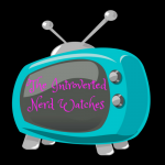 The Introverted Nerd Watches