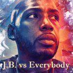 J.B. vs Everrybody
