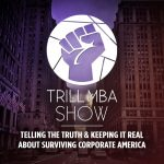 Trill MBA Show