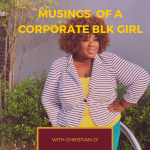 Musing of a Corporate Blk Chick with Christian Simone